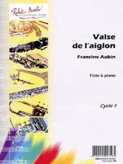 Valse de l' Aiglon Francine Aubin Partition laflutedepan
