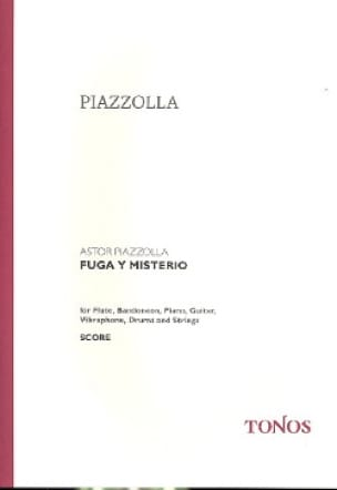 Fuga Y Misterio - Partitur - Astor Piazzolla - laflutedepan.com