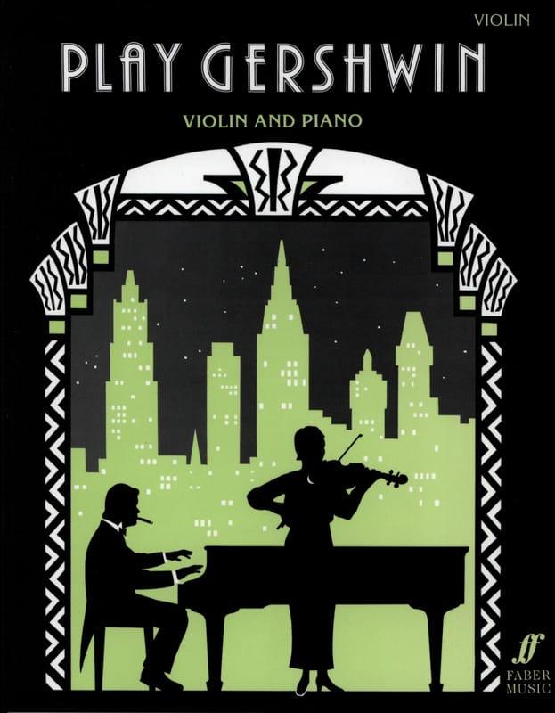 Play Gershwin - Violin - GERSHWIN - Partition - laflutedepan.com