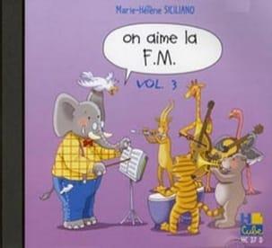 CD - On Aime la FM Volume 3 SICILIANO Partition laflutedepan