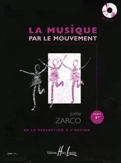 La Musique Par le Mouvement + 2 CD Joelle Zarco Partition laflutedepan
