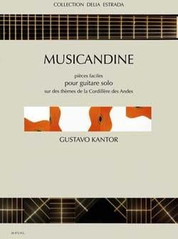 Musicandine Gustavo Kantor Partition Guitare - laflutedepan
