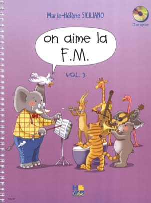 On Aime la FM - Volume 3 SICILIANO Partition Solfèges - laflutedepan