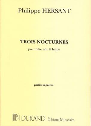 Trois nocturnes -Parties séparées Philippe Hersant laflutedepan