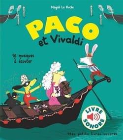 Paco et Vivaldi Huche Magali Le Livre laflutedepan