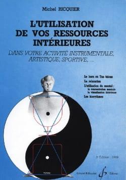 L'Utilisation de vos Ressources Intérieures laflutedepan