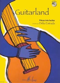 Guitarland Delia Estrada Partition Guitare - laflutedepan