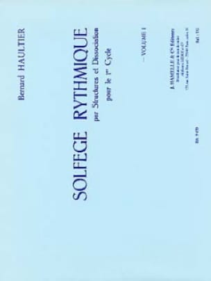 Solfège Rythmique Volume 1 - Bernard Haultier - laflutedepan.com