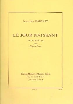 Le jour naissant - Jean-Louis Mansart - Partition - laflutedepan.com