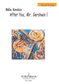 Bela Kovacs - After You, Mr Gershwin - Partition - di-arezzo.co.uk