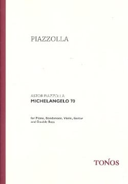 Michelangelo 70 - Score + Parts Astor Piazzolla Partition laflutedepan