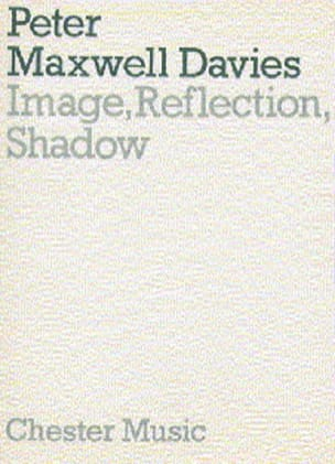 Image, Reflection, Shadow - Score Davies Peter Maxwell laflutedepan