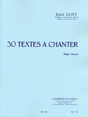 30 Textes à chanter - Degré Moyen - Edith Lejet - laflutedepan.com