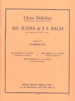 BACH - 6 Cello Suites Transcribed for Clarinet - Partition - di-arezzo.co.uk