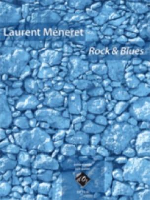 Rock & Blues - Laurent Méneret - Partition - laflutedepan.com