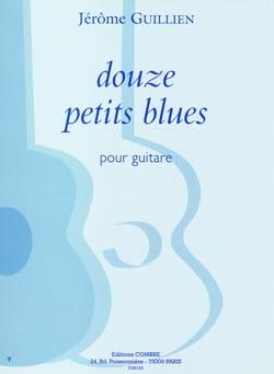 12 Petits Blues Jerôme Guillien Partition Guitare - laflutedepan