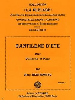 Cantilène d'été Marc Berthomieu Partition Violoncelle - laflutedepan