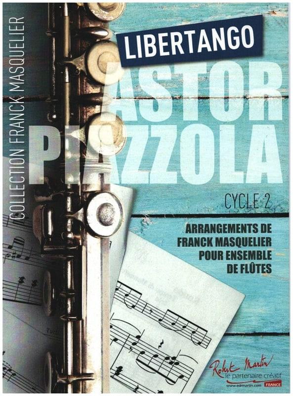 Libertango - Ensemble de Flûtes - Astor Piazzolla - laflutedepan.com