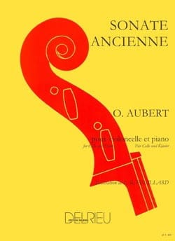 Sonate ancienne Olivier Aubert Partition Violoncelle - laflutedepan