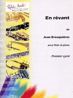En rêvant Jean Brouquières Partition Flûte traversière - laflutedepan