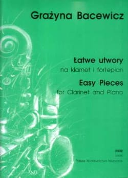 Easy pieces - clarinet and piano - Grazyna Bacewicz - laflutedepan.com