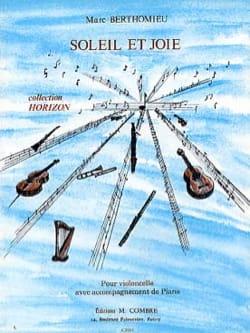 Soleil et joie Marc Berthomieu Partition Violoncelle - laflutedepan