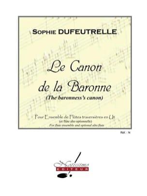 Le Canon de la Baronne Sophie Dufeutrelle Partition laflutedepan