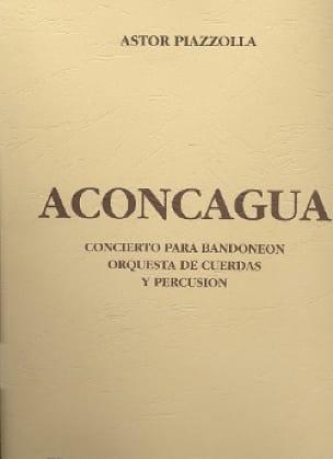 Aconcagua - Partitur - Astor Piazzolla - Partition - laflutedepan.com