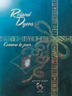 Comme le Jour - Guitare - Roland Dyens - Partition - laflutedepan.com