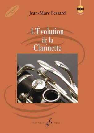 Jean-Marc FESSARD - The Evolution of the Clarinet - Livre - di-arezzo.co.uk