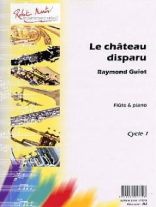 Le château disparu - Raymond Guiot - Partition - laflutedepan.com