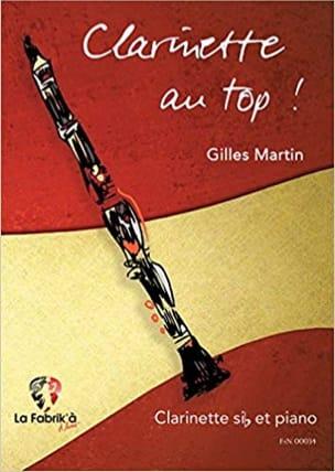 Clarinette au Top! Gilles Martin Partition Clarinette - laflutedepan