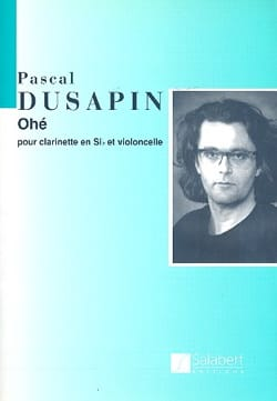 Ohé Pascal Dusapin Partition Duos - laflutedepan