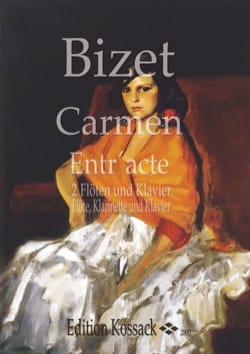 Carmen Entr'acte - 2 Flöten Klavier Fl. Klar. Kl. BIZET laflutedepan