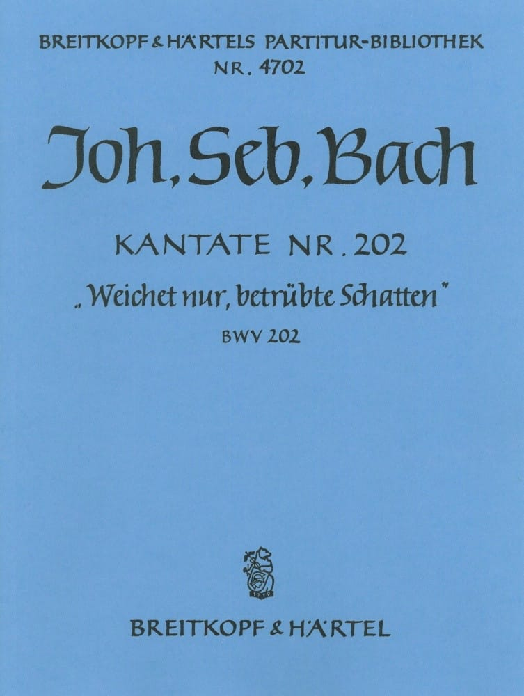 Kantate 202 Weichet Nur - Conducteur - BACH - laflutedepan.com