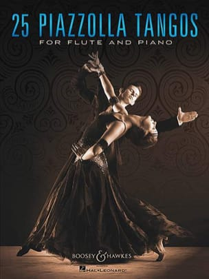 25 Piazzolla Tangos - Flûte et piano Astor Piazzolla laflutedepan