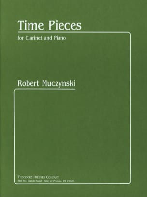 Time Pieces - Clarinette et Piano Robert Muczynski laflutedepan