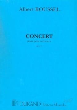 Concert pour petit orchestre op. 34 - Conducteur ROUSSEL laflutedepan