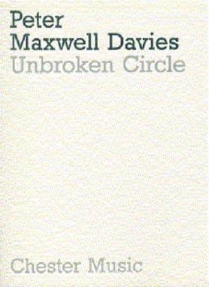 Unbroken circle - Score Davies Peter Maxwell Partition laflutedepan
