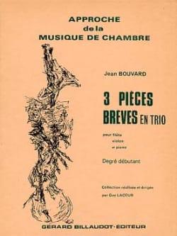 3 Pièces brèves en trio Jean Bouvard Partition Trios - laflutedepan