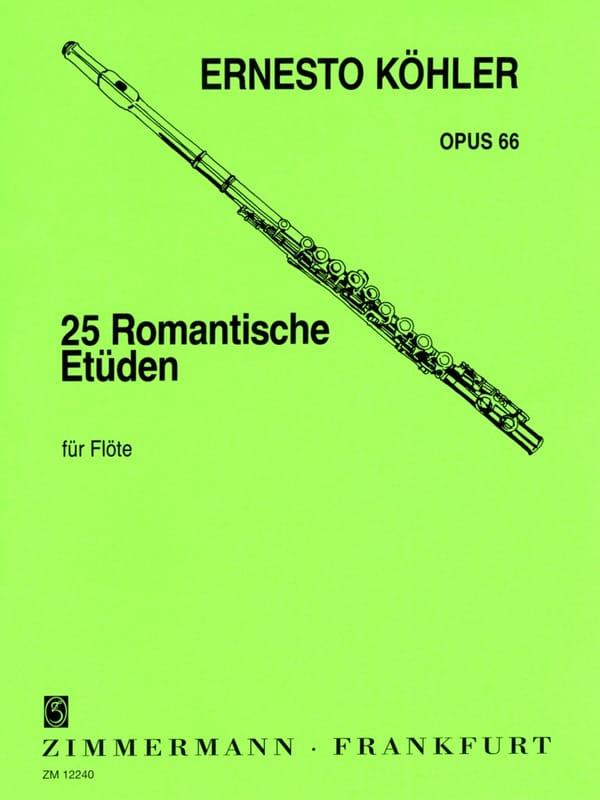 25 Romantische Etüden op. 66 - Ernesto KÖHLER - laflutedepan.com