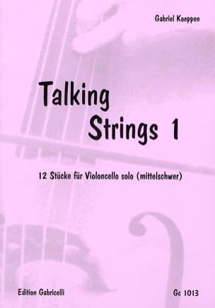Talking Strings 1 Gabriel Koeppen Partition Violoncelle - laflutedepan