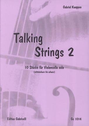 Talking Strings 2 Gabriel Koeppen Partition Violoncelle - laflutedepan