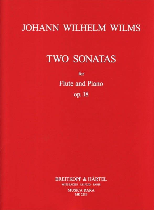 Two Sonatas Op.18 - Johann Wilhelm Wilms - laflutedepan.com