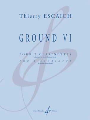 Ground VI - 2 Clarinettes Thierry Escaich Partition laflutedepan