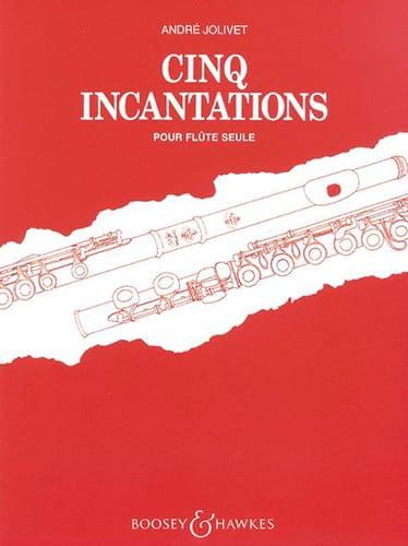 Cinq incantations - André Jolivet - Partition - laflutedepan.com