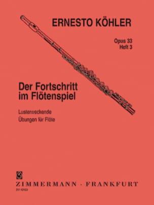 Der Fortschritt Op. 33 - Heft 3 Ernesto KÖHLER Partition laflutedepan