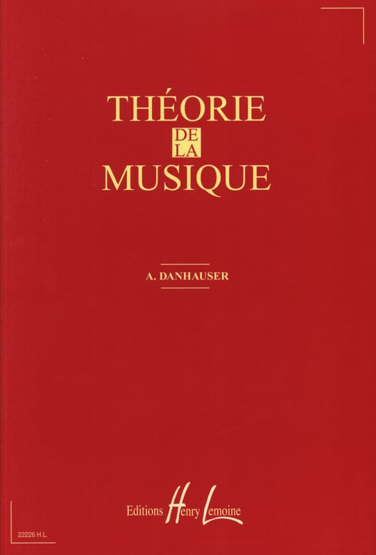 Théorie de la musique - DANHAUSER - DANHAUSER - laflutedepan.com