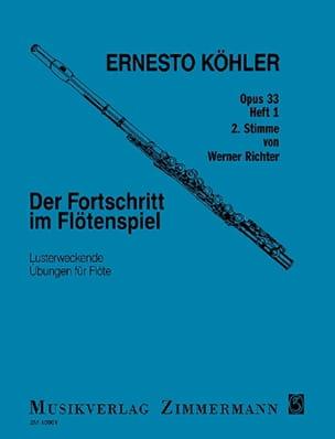Ernesto KÖHLER - Der Fortschritt im Flötenspiel op. 33 - Heft 1 - 2 ° Stimm - Partition - di-arezzo.es