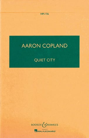 Quiet City COPLAND Partition Petit format - laflutedepan